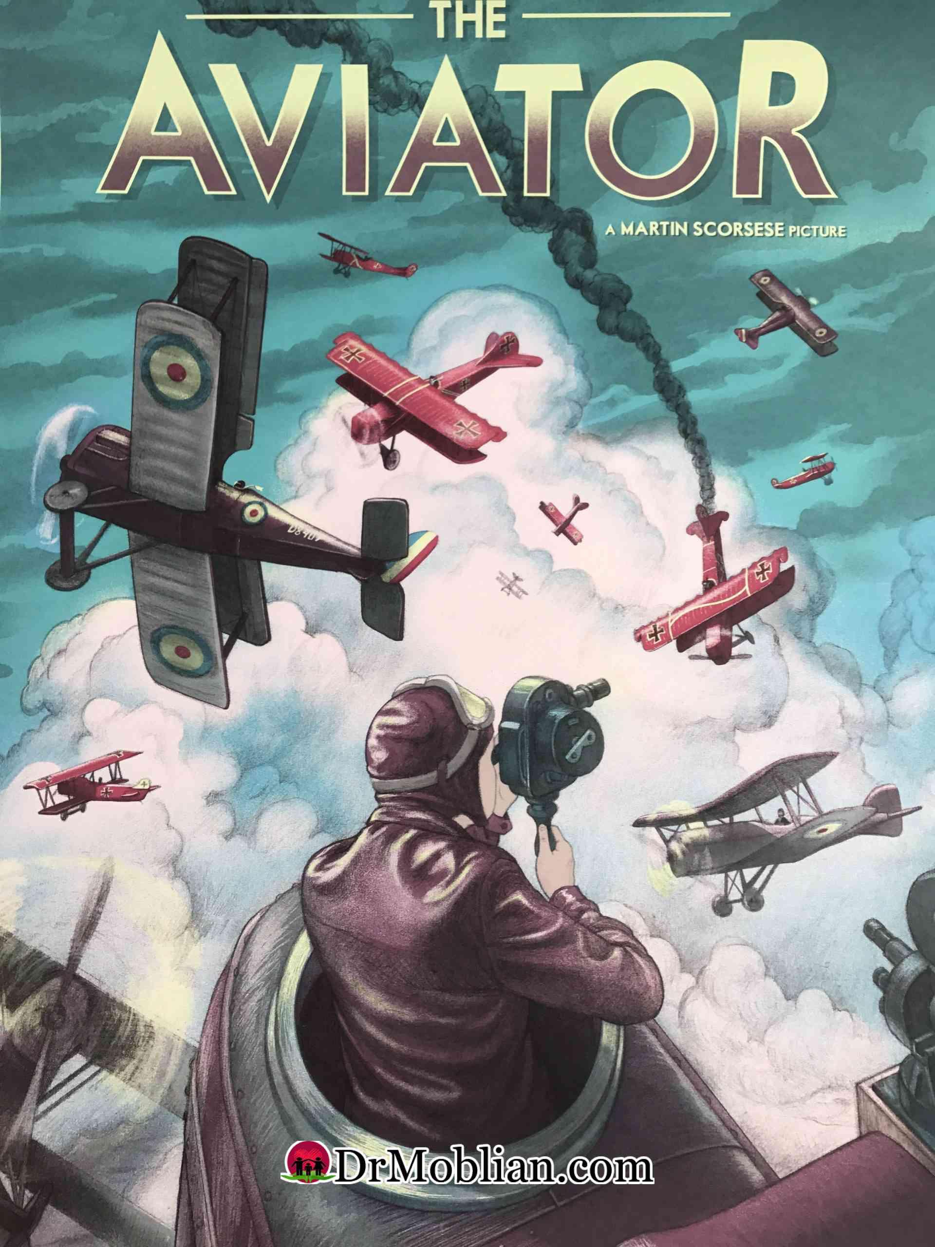 فیلم the aviator : تحلیل و بررسی روان شناختی